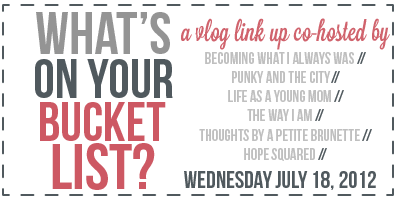 What's on your bucket list? Vlog link up!