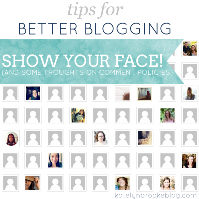Tips for Better Blogging: Show Your Face