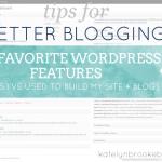 WordPress: my favorite features