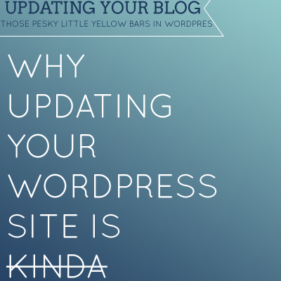 Why It's Important to Update Your WordPress Blog