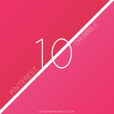 10 for 10: Pinterest and Dribbble
