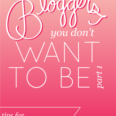 Bloggers You Don't Want to Be, Part 1
