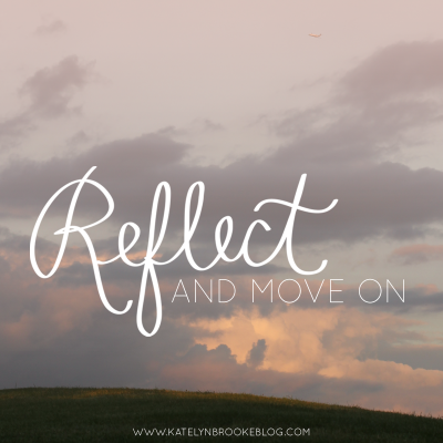 Reflect and Move On
