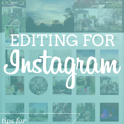 Editing for Instagram