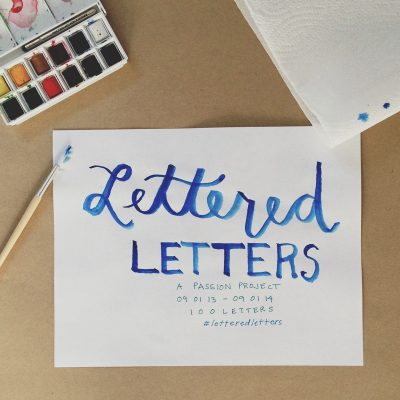 Lettered Letters: a passion project