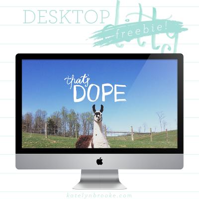 Desktop Freebie: That's Dope